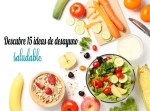 alt=Desayuno saludable
