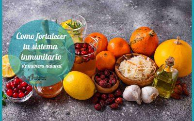 Como fortalecer tu sistema inmunitario